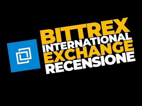 Bittrex International - Recensione Italiano (Con Sottotitoli)
