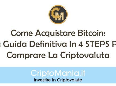 Come Acquistare Bitcoin: La Guida Definitiva In 4 STEPS Per Comprare La Criptovaluta