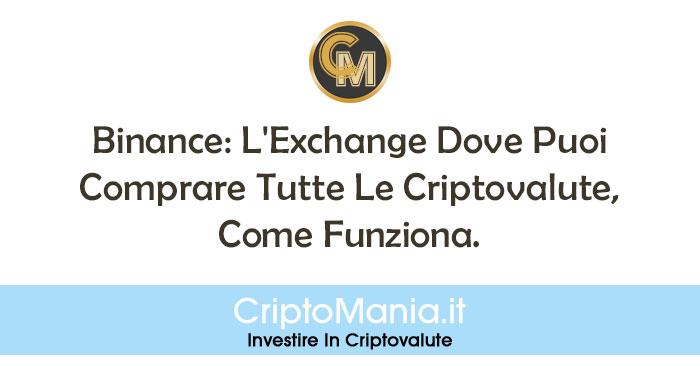 Binance-L'Exchange-Dove-Puoi-Comprare-Tutte-Le-Criptovalute-Come-Funziona---thumbnail