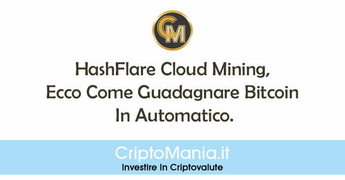 HashFlare Cloud Mining, Come Guadagnare Bitcoin In Automatico.