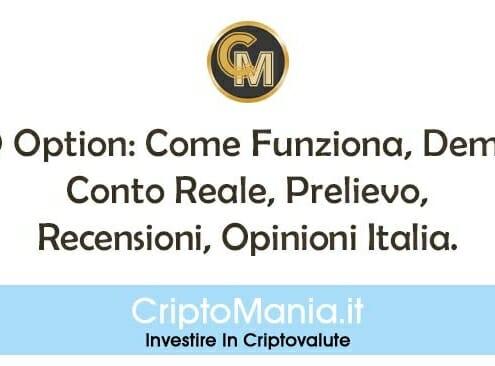IQ Option: Come Funziona, Demo, Conto Reale, Prelievo, Recensioni, Opinioni Italia.
