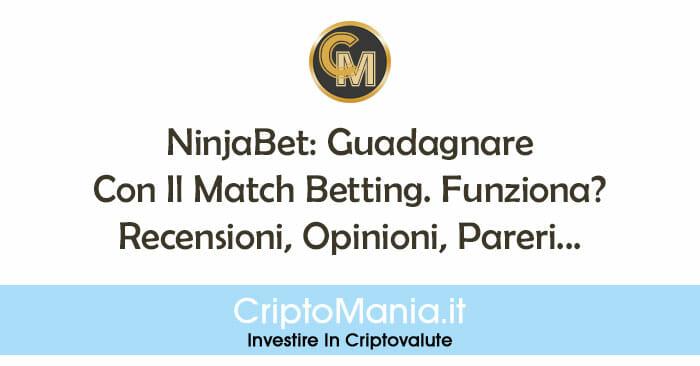 NinjaBet: Guadagnare Con Il Match Betting. Funziona? Recensioni, Opinioni, Pareri...